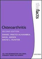 Osteoarthritis: The Facts (The Facts Series)