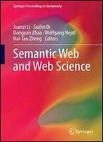 Semantic Web And Web Science (Springer Proceedings In Complexity)