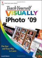 Teach Yourself Visually Iphoto '09 (Teach Yourself Visually (Tech))