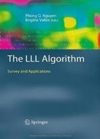 The Lll Algorithm: Survey And Applications (Information Security And Cryptography)