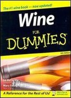 Wine For Dummies 4th Edition With California Wine For Dummies Set