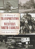 A History Of Transportation In Western North Carolina