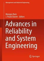 Advances In Reliability And System Engineering (Management And Industrial Engineering)