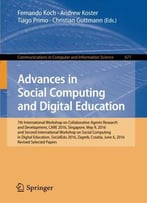 Advances In Social Computing And Digital Education: 7th International Workshop On Collaborative Agents Research
