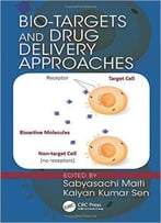 Bio-Targets And Drug Delivery Approaches