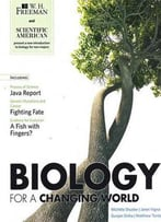 Biology For A Changing World By Michele Shuster, Janet Vigna, Gunjan Sinha, Matthew Tontonoz