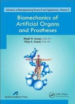 Biomechanics Of Artificial Organs And Prostheses