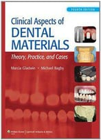 Clinical Aspects Of Dental Materials, Fourth Edition
