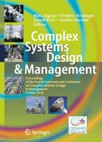 Complex Systems Design & Management: Proceedings Of The Fourth International Conference