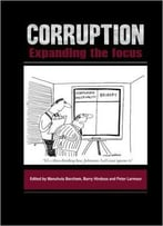 Corruption: Expanding The Focus