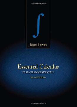 Essential Calculus: Early Transcendentals (2nd Edition)