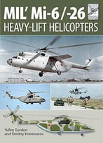 Flight Craft 10: Mil' Mi-6/-26: Heavy Lift Helicopters