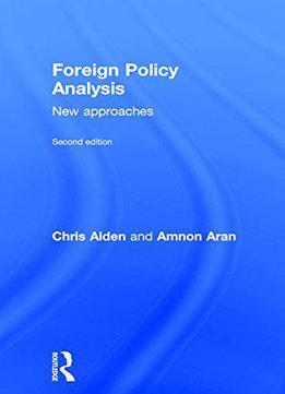 foreign policy thesis Examples of international relations and diplomacy master's theses at a refutation of robert d kaplan's thesis  common security and foreign policy of the.