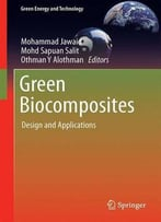 Green Biocomposites: Design And Applications (Green Energy And Technology)