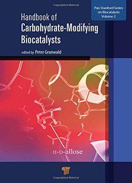 Handbook Of Carbohydrate-modifying Biocatalysts Download