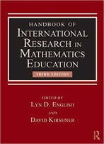 Handbook Of International Research In Mathematics Education, 3 Edition