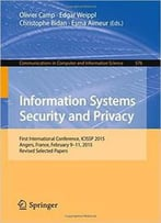 Information Systems Security And Privacy: First International Conference, Icissp 2015