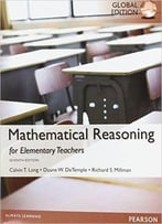Mathematical Reasoning For Elementary School Teachers, Global Edition, 7th Edition