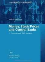 Money, Stock Prices And Central Banks: A Cointegrated Var Analysis