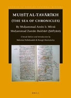 Mu Al-Tavrkh (The Sea Of Chronicles) (Studies In Persian Cultural History)