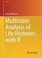 Multistate Analysis Of Life Histories With R