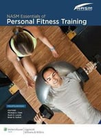 Nasm Essentials Of Personal Fitness Training By National Academy Of Sports Medicine