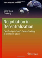 Negotiation In Decentralization: Case Study Of China's Carbon Trading In The Power Sector