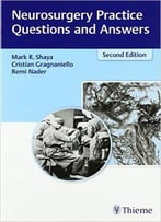 Neurosurgery Practice Questions And Answers, 2nd Edition