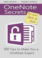 Onenote Secrets: 100 Tipps For Onenote 2013 And 2016