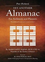 Poor Richard, Yet Another Almanac For Architects And Planners