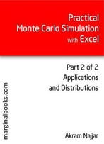 Practical Monte Carlo Simulation With Excel Part 2: Applications And Distributions