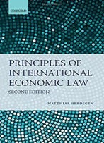 Principles Of International Economic Law, 2nd Edition