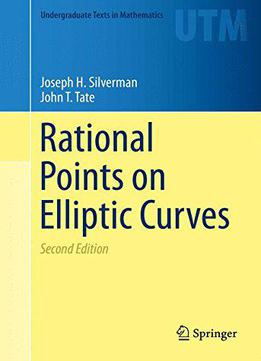 Rational Points On Elliptic Curves, 2nd Edition