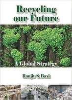Recycling Our Future: A Global Strategy