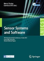 Sensor Systems And Software: 4th International Icst Conference, S-Cube 2013, Lucca, Italy, June 11-12, 2013...