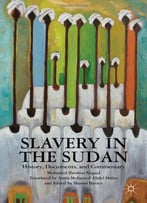 Slavery In The Sudan: History, Documents, And Commentary