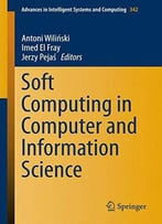 Soft Computing In Computer And Information Science (Advances In Intelligent Systems And Computing)