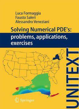 Solving Numerical Pdes: Problems, Applications, Exercises
