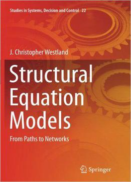 Structural Equation Models: From Paths To Networks