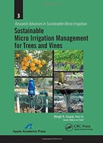 Sustainable Micro Irrigation Management For Trees And Vines
