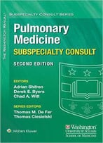 The Washington Manual Pulmonary Medicine Subspecialty Consult, 2nd Edition