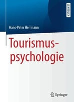 Tourismuspsychologie (German Edition)