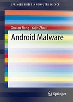 Android Malware (Springer Briefs In Computer Science)