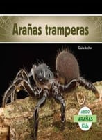 Aranas Tramperas (Aranas) (Spanish Edition)