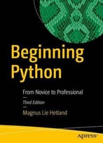 Beginning Python: From Novice To Professional