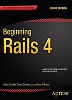 Beginning Rails 4: Third Edition (Expert's Voice In Web Development)