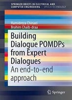 Building Dialogue Pomdps From Expert Dialogues: An End-To-End Approach