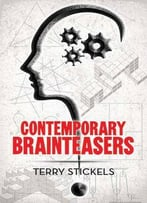 Contemporary Brainteasers (Dover Recreational Math)
