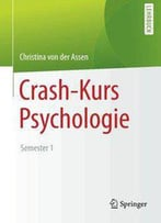 Crash-Kurs Psychologie: Semester 1