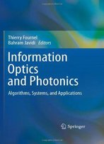 Information Optics And Photonics: Algorithms, Systems, And Applications
